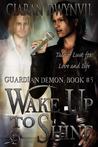 Wake Up to Shine (Guardian Demon, #5)