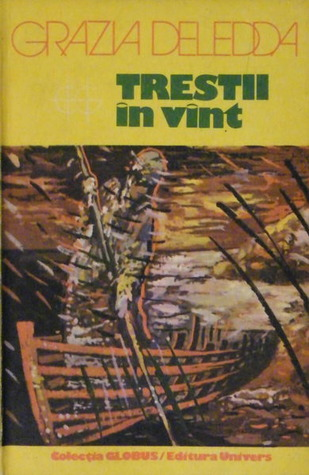 Ebook Trestii în vânt by Grazia Deledda read!