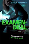 Examendeal by Margje Woodrow