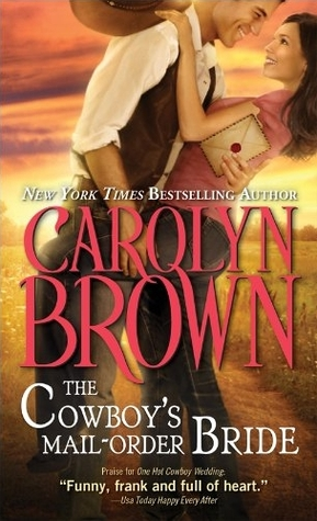 The Cowboys Mail Order Bride By Carolyn Brown