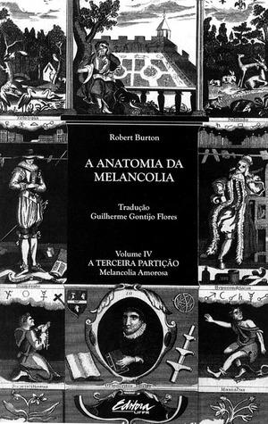 A Anatomia da Melancolia - Volume 1: Demócrito Junior ao leitor by ...