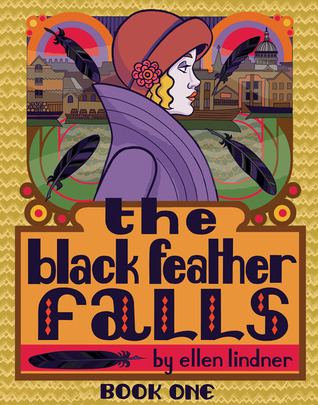 The Black Feather Falls - Book One