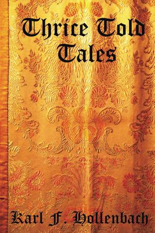 Thrice Told Tales: Children's Fables and Folk Tales