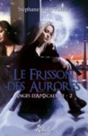 Le frisson des aurores by Stephane Soutoul