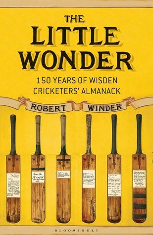 The Little Wonder: 150 Years of Wisden Cricketers' Almanack
