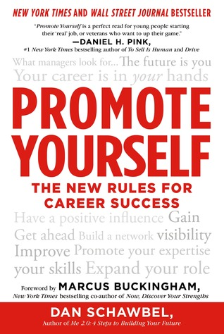 Promote yourself the new rules for career success by dan schawbel 17566625 solutioingenieria Images