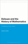 Deleuze and the History of Mathematics: In Defense of the 'New'