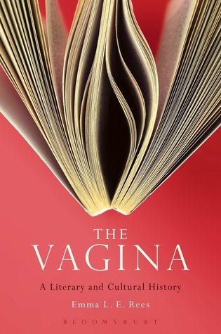 the-vagina-a-literary-and-cultural-history