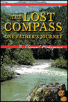 The Lost Compass: One Father's Journey
