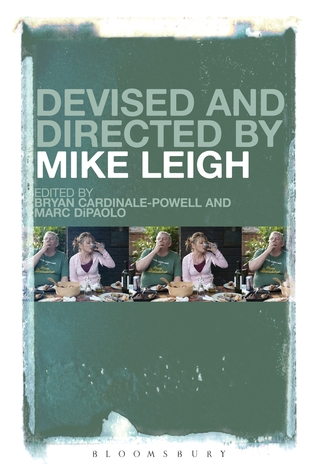 Devised and Directed by Mike Leigh