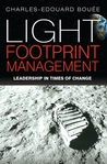 Light Footprint Management: Leadership in Times of Change