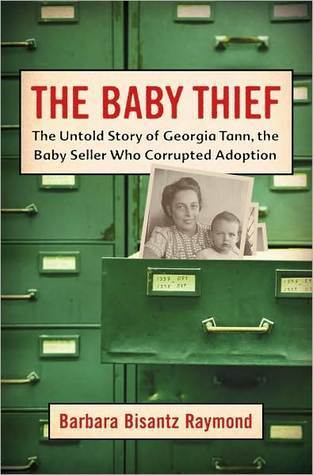 The Baby Thief by Barbara Bisantz Raymond