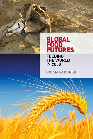 global-food-futures-feeding-the-world-in-2050