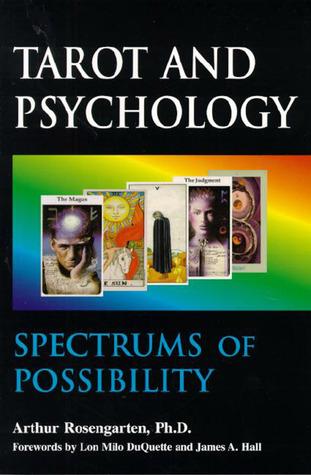 Tarot and Psychology by Arthur Rosengarten