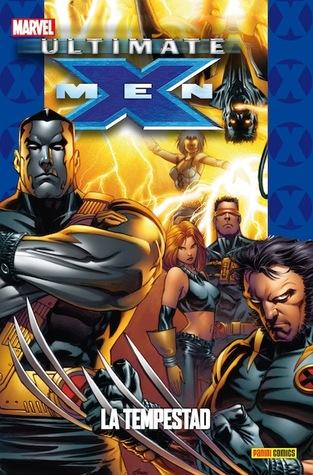 Ultimate X-Men, tomo 8: La tempestad (Coleccionable Ultimate, #37; X-Men #8)