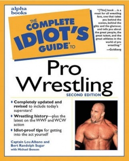 The Complete Idiot's Guide to Pro Wrestling by Lou Albano