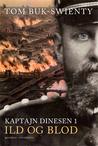 """Kaptajn Dinesen 1, """"Ild og blod"""""""