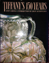 Tiffany's 150 Years by John Loring