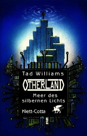 Meer des silbernen Lichts(Otherland 4)