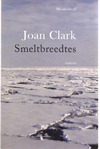 Smeltbreedtes by Joan Clark