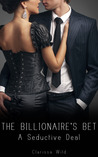 A Seductive Deal (The Billionaire's Bet, #1)