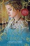 The Forbidden Queen by Anne O'Brien