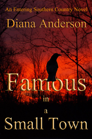 Famous in a Small Town (An Entering Southern Country Novel, #1)