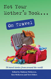 Not Your Mother's Book on Travel