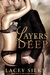 Layers Deep (Layers Trilogy, #1) by Lacey Silks