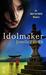 Idolmaker (Only In Tokyo, #3)