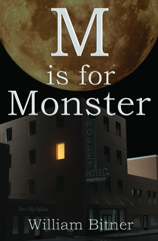 M is for Monster by William Bitner