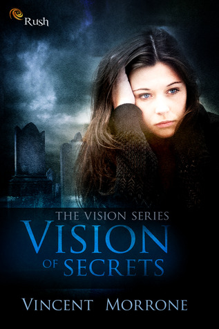 Vision of Secrets by Vincent Morrone