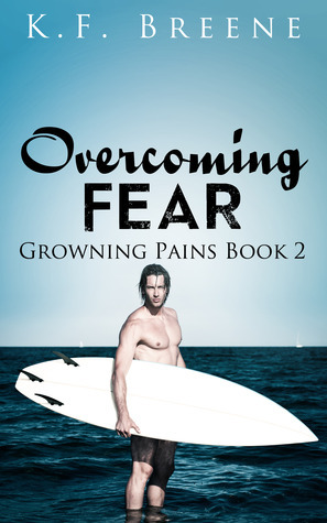 Overcoming Fear (Growing Pains, #2)