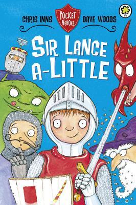Free download Sir Lance-A-Little. by Chris Inns and Dave Woods PDF