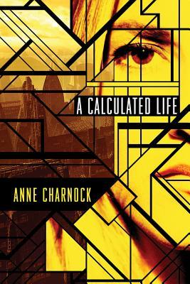 Image result for anne charnock a calculated life
