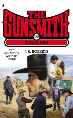 Magic Man (The Gunsmith, #388)