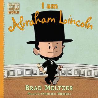 I am Abraham Lincoln by Brad Meltzer