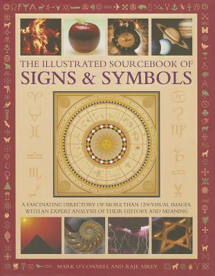 The Illustrated Sourcebook of Signs & Symbols