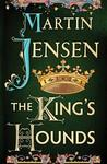 The King's Hounds (The King's Hounds #1)