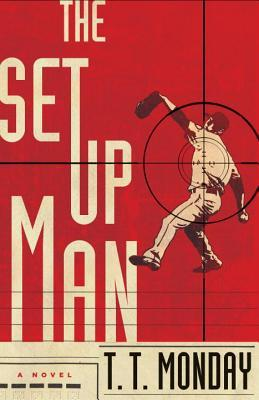 The Setup Man (Johnny Adcock, #1)