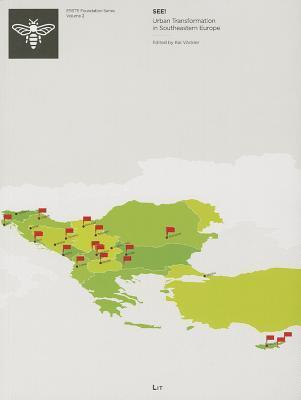 See!: Urban Transformation in Southeastern Europe