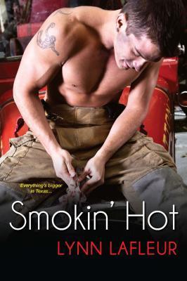 Smokin' Hot (Firefighters of Lanville, TX, #1)