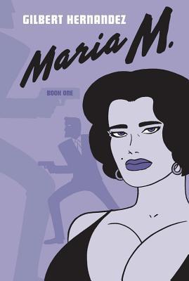 Maria M.: Book One