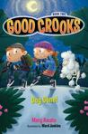 Dog Gone! (Good Crooks, #2)