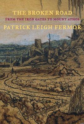 The Broken Road: From the Iron Gates to Mount Athos(Trilogy 3) EPUB