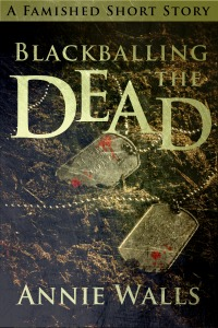 Blackballing the Dead (The Famished Trilogy #2.5)