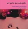 My Bath My Cauldron