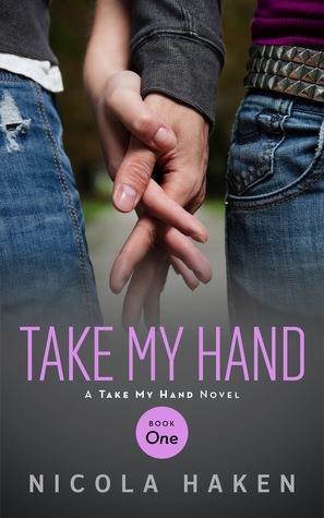 Take My Hand (Take My Hand, #1)