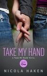 Take My Hand by Nicola Haken