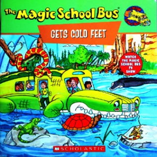 The Magic School Bus Gets Cold Feet: A Book About Hot- and Cold-Blooded Animals por Tracey West, Joanna Cole, Art Ruiz, Bruce Degen